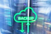 Backup Button On Modern Server Room Background. Data Loss Prevention. System Recovery poster