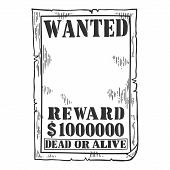 Wanted Criminal Reward Poster Blank Template Engraving Vector Illustration. Scratch Board Style Imit poster