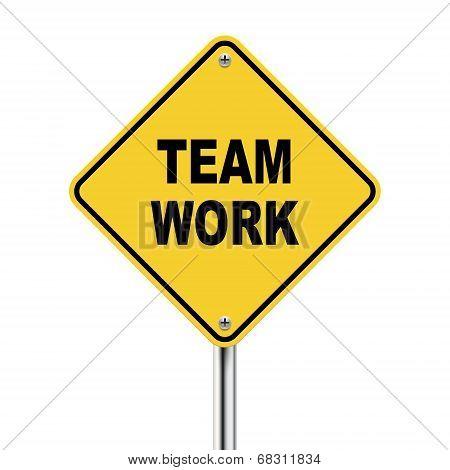 3D Illustration Of Yellow Roadsign Of Team Work