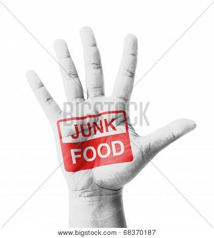 Open Hand Raised, Junk Food Sign Painted, Multi Purpose Concept - Isolated On White Background