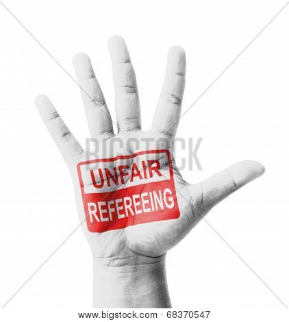 Open Hand Raised, Unfair Refereeing Sign Painted, Multi Purpose Concept - Isolated On White Backgrou
