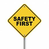 foto of precaution  - 3d illustration of safety first road sign isolated on white background - JPG