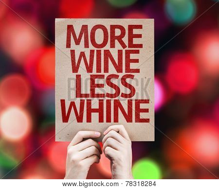More Wine Less Whine card with colorful background with defocused lights