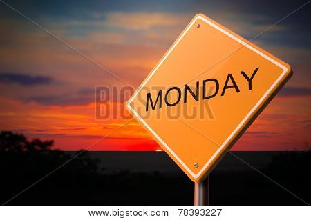 Monday on Warning Road Sign