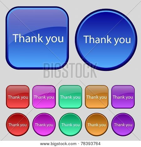 Thank You Sign Icon. Circles And Rounded Squares 12 Buttons. Vector