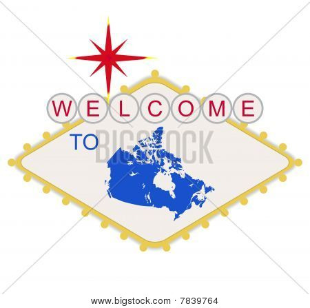 Welcome To Canada Sign