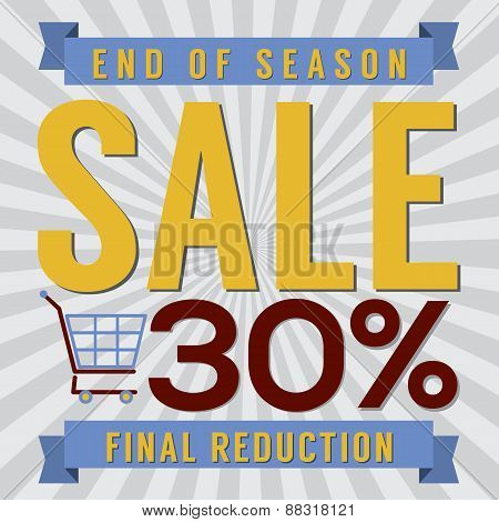 30 Percent End Of Season Sale.
