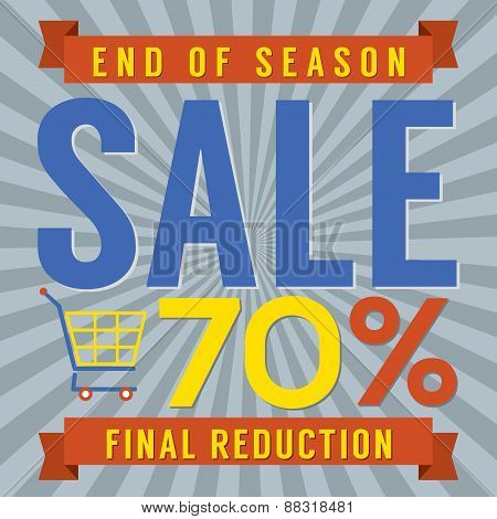 70 Percent End Of Season Sale.