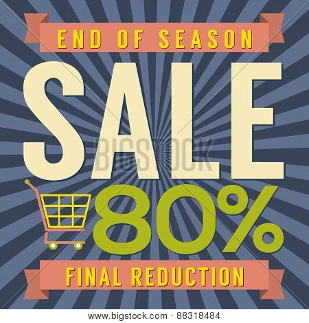 80 Percent End Of Season Sale.