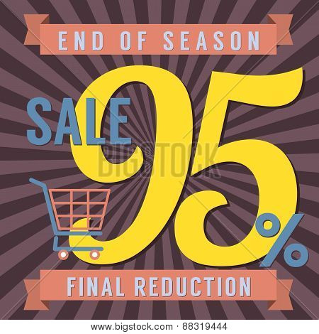 95 Percent End Of Season Sale.