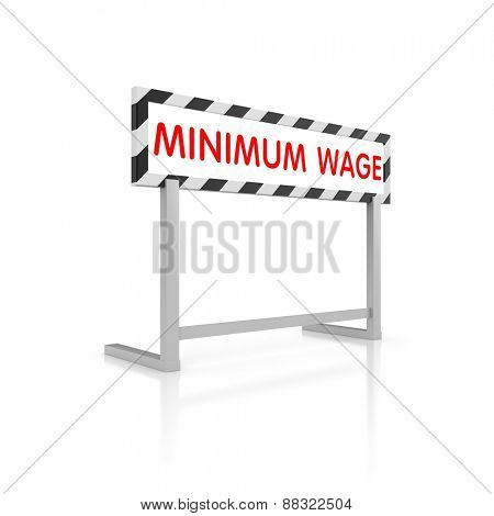 Barrier with words - minimum wage