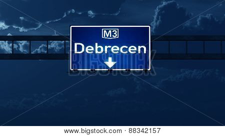 Debrecen Hungary Highway Road Sign At Night
