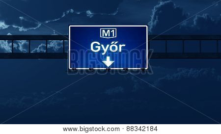 Gyor Hungary Highway Road Sign At Night