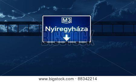 Nyiregyhaza Hungary Highway Road Sign At Night