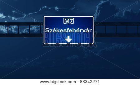 Szekesfehervar Hungary Highway Road Sign At Night