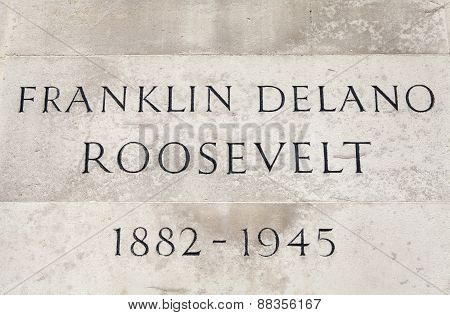 Name Plaque On The Franklin D. Roosevelt Statue In London