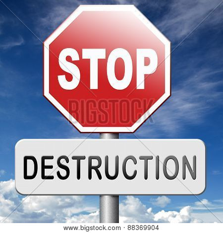 Stop Destruction