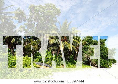 Word Travel Over Tropical Island.