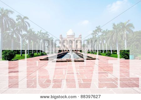 Word Travel Over Safdarjung's Tomb Is A Garden Tomb In A Marble Mausoleum In Delhi, India