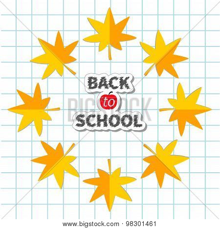 Autumn Yellow Maple Leaf Frame. Paper Sheet Background Exercise Book Back To School Chalk Text. Flat