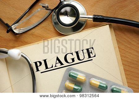 Word Plague  on a paper and pills.