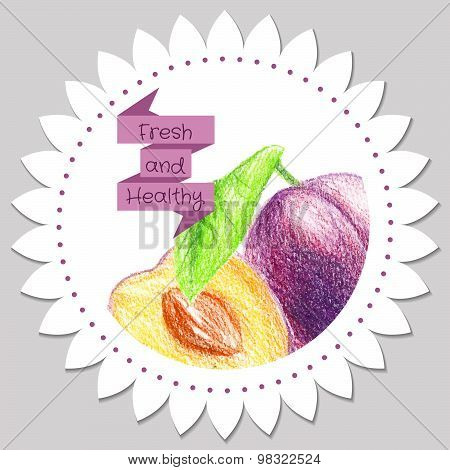 Sticker template. Healthy and fresh plum.