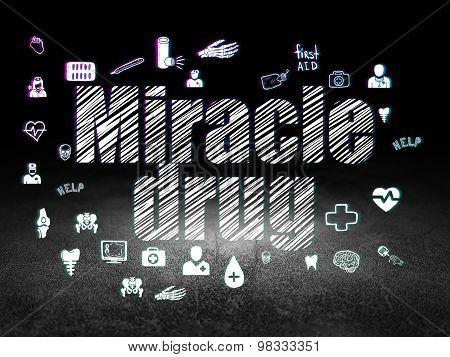 Healthcare concept: Miracle Drug in grunge dark room
