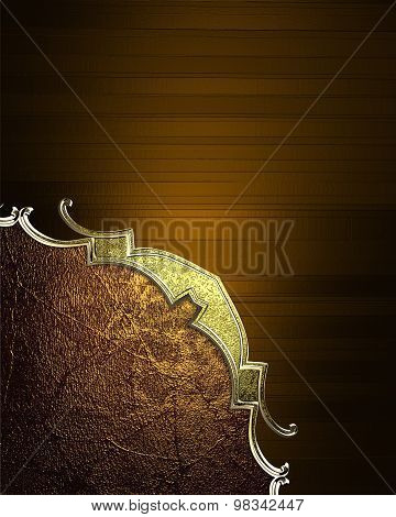 Elegant Brown Texture With Gold Pattern. Element For Design. Template For Design. Copy Space For Ad
