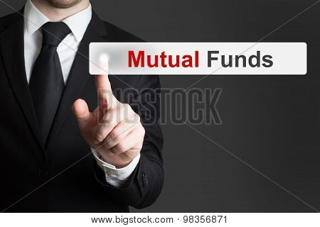 Businessman Pushing Touchscreen Button Mutual Funds