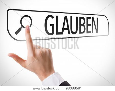Believe (in German) written in search bar on virtual screen