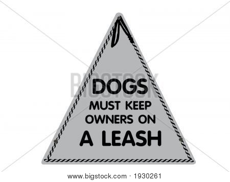 Funny Sign For Dog Owners