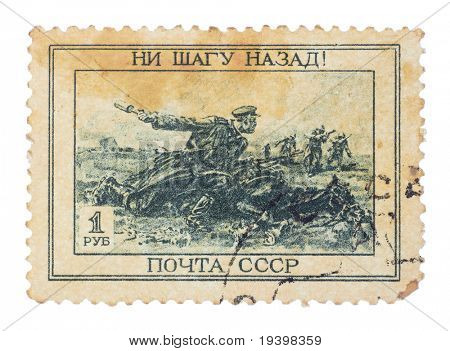 "USSR - CIRCA 1943: A Stamp printed in the USSR shows the slogan ""Not one step back"" and the image is a soldier, heroically defended by superior enemy forces, circa 1943"