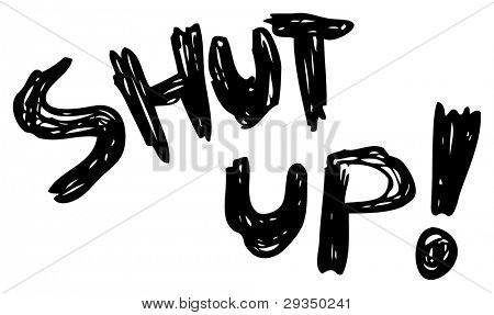 shut up word cartoon (raster version)