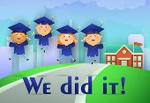 We Did It Graduation Poster Design. Cheerful Students In Graduation Caps And Gowns, Road To School,  poster