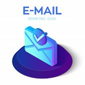 E-mail Isometric Icon With Accepted Symbol. 3d Isometric Email Icon With Approved Sign. Tick Icon. C poster