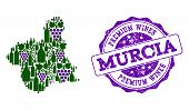 Vector Collage Of Grape Wine Map Of Murcia Province And Purple Grunge Seal Stamp For Premium Wines A poster