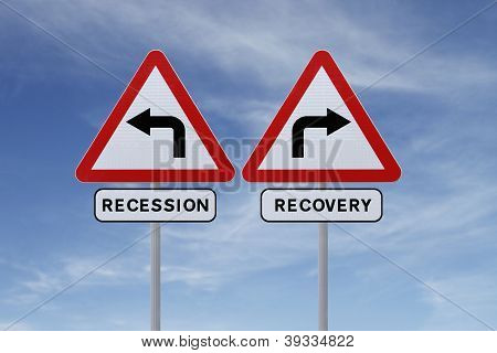 Recovery or Recession