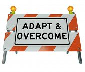 stock photo of barricade  - Adapt and Overcome Road Construction Sign Challenge Problem - JPG