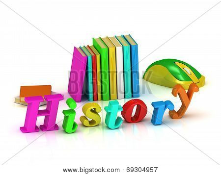 History Inscription Bright Volume Letter And Textbooks