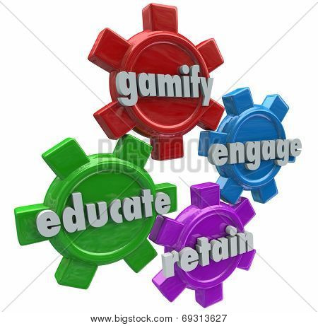 Gamify Engage Educate and Retain words on four gears to show benefits of gamification in software and online learning or marketing in reaching students or customers