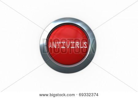 Antivirus on digitally generated red push button against white background
