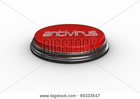 The word antivirus against digitally generated red push button