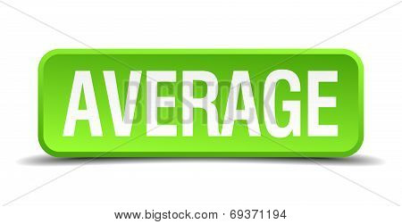 Average Green 3D Realistic Square Isolated Button