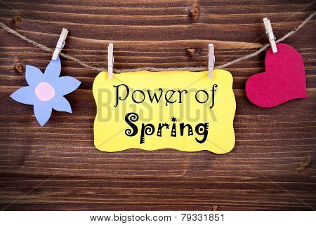 Yellow Label With Life Quote Power Of Spring