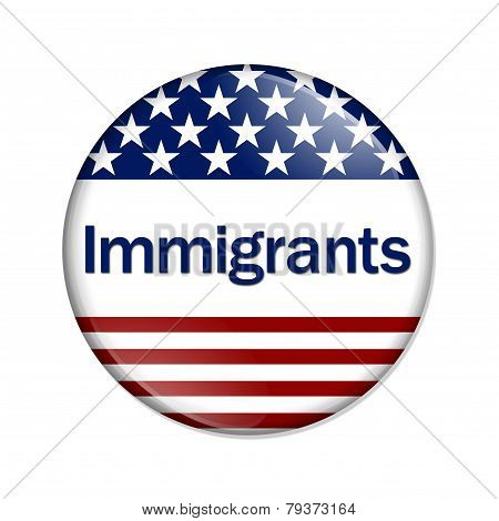 Immigrants Button