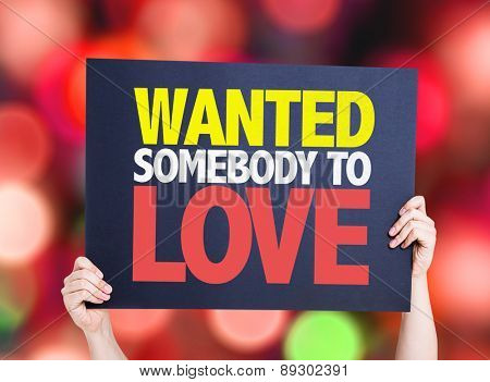 Wanted Somebody to Love card with bokeh background