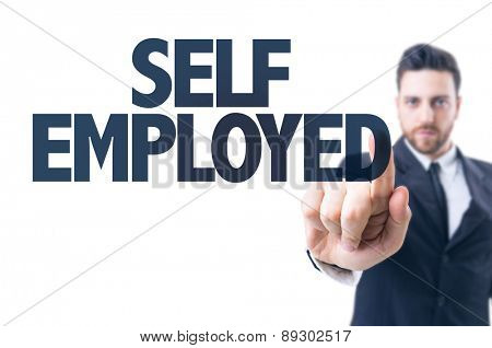 Business man pointing the text: Self Employed