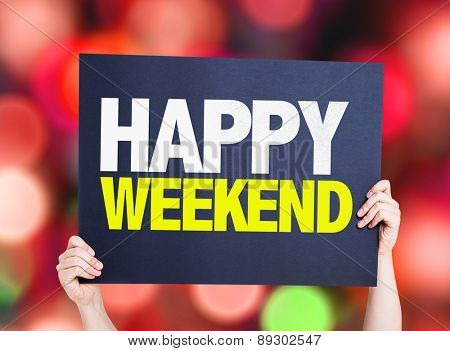 Happy Weekend card with bokeh background
