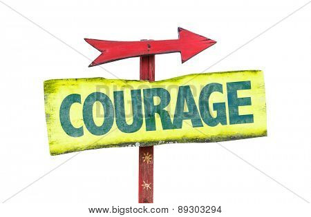 Courage sign isolated on white