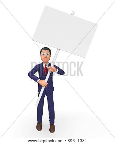 Businessman With Signboard Means Text Space And Announcement
